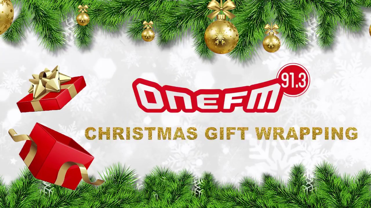 ONE FM Christmas Wrapping 2017